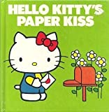 Hello Kitty's Paper Kiss, Sarah Bright, 0394853989