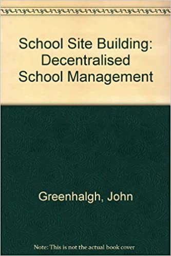 school site budgeting decentralized school management john
