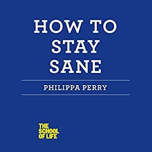 How to Stay Sane Hörbuch