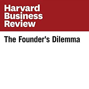 The Founder's Dilemma (Harvard Business Review)