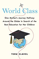 An eye-opening firsthand exploration of why Asian students are outpacing their American counterparts, and how to help our children excel in today's competitive world.When Teru Clavel had young children, the oldest barely two, she watched as h...