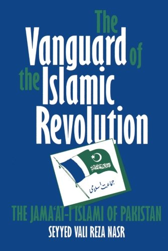 the-vanguard-of-the-islamic-revolution-the-jamaat-i-islami-of-pakistan-comparative-studies-on-muslim