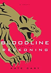 Bloodline, Book 2: Reckoning by Kate Cary (2008-02-28)