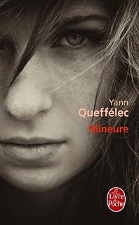 Mineure, Queffélec, Yann