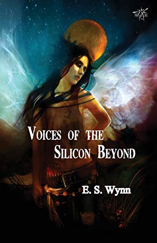 Voices of the Silicon Beyond: Book 3 of the Gold Country Series (Spanish Edition)