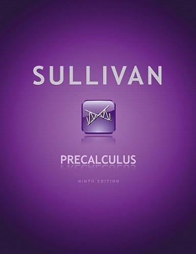 precalculus 9th edition michael sullivan 9780321716835 amazon rh amazon com Student Solutions Manual Textbook Solution Manuals