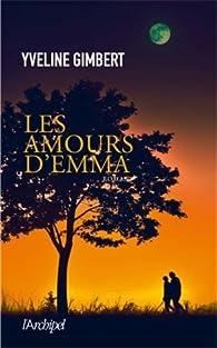 Les amours d'Emma par Yveline Gimbert