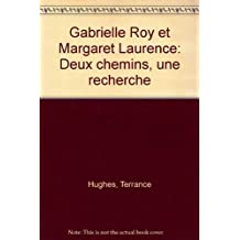 Gabrielle Roy & Margaret Laurence