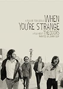 When You're Strange: A Film About The Doors