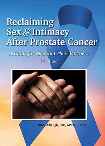 Reclaiming Sex & Intimacy After Prostate Cancer