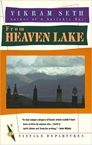 Book From Heaven Lake: Travels Through Sinkiang and Tibet by Vikram Seth (1987-10-12)
