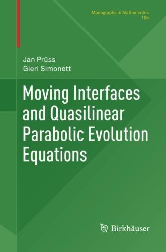 Moving Interfaces and Quasilinear Parabolic Evolution Equations (Monographs in (Quasilinear Equations)