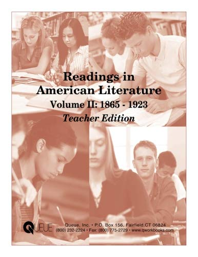 (Readings in American Literature Volume II: 1865 - 1923 Teacher Edition)