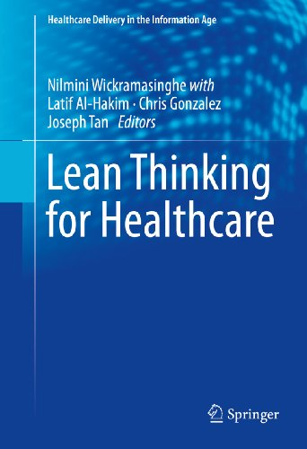 Download Lean Thinking for Healthcare (Healthcare Delivery in the Information Age) Pdf