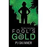 Fool's Gold (Sam Harris Book 1)