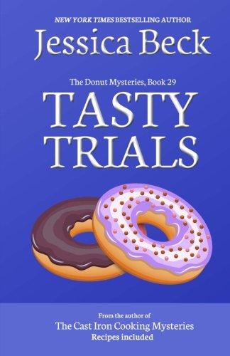 Tasty Trials: Donut Mystery #29 (The Donut Mysteries) (Volume 29)