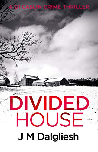 Divided House (Dark Yorkshire Book 1) by [Dalgliesh, J M]