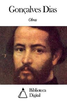 Obras de Gonçalves Dias: eBooks na Amazon.com.br