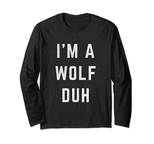 Unisex Distressed I'm a Wolf Duh Halloween Costume Shirt Small Black