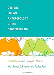 Designs for an Anthropology of the Contemporary (a John Hope Franklin Center Book)