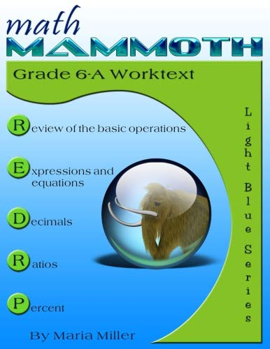 Math Mammoth Grade 6-A Worktext