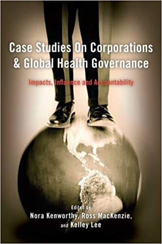 Case Studies on Corporations and Global Health Governance: