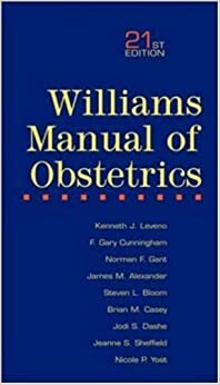 Williams Manual of Obstetrics by Kenneth J. Leveno (2002-10-14)