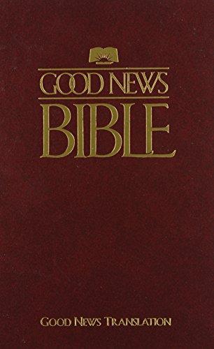 Good News Bible: Today's English Version