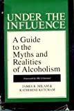 Under the Influence, James Milam, 0914842692
