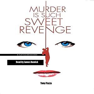 Murder Is Such Sweet Revenge Audiobook
