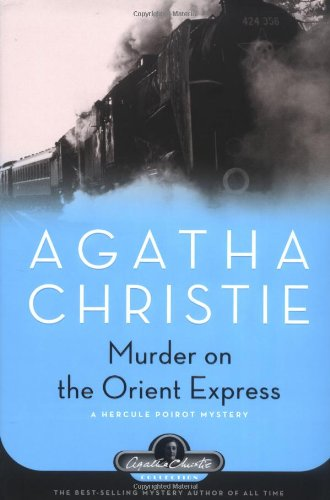 Murder on the Orient Express: A Hercule Poirot Mystery (Agatha Christie Collection)