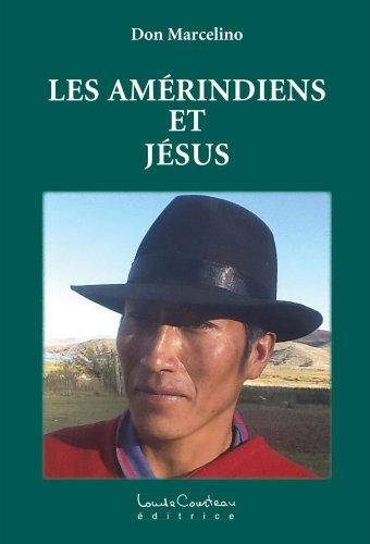 les-amrindiens-et-jsus-french-edition