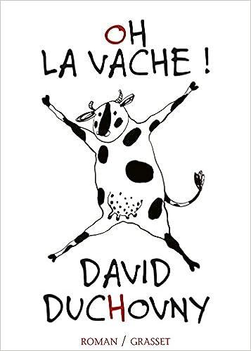 Oh la vache ! (2016) – David Duchovny