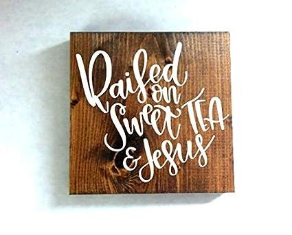 d582411fc8d64 Amazon.com: WoodSign MarthaFox Raised on Sweet Tea and Jesus Sign ...