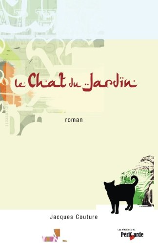 Le chat du jardin (French Edition) ()