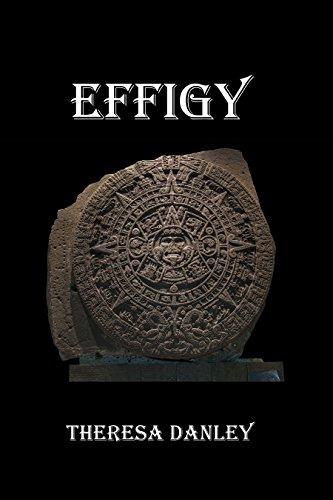 Effigy by [Danley, Theresa]