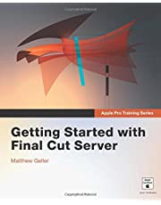Apple Pro Training Series: Getting Started with Final Cut Server