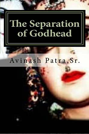 The Separation of Godhead - Kindle edition by Avinash