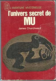 L'univers secret de Mu par James Churchward