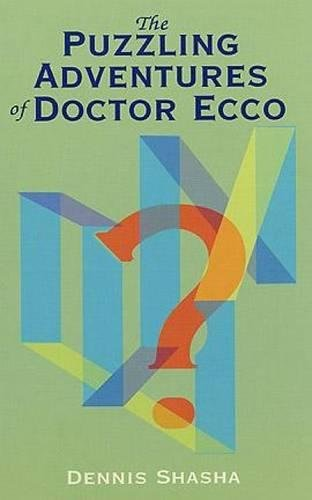 The Puzzling Adventures of Dr. Ecco (Dover Recreational Math)