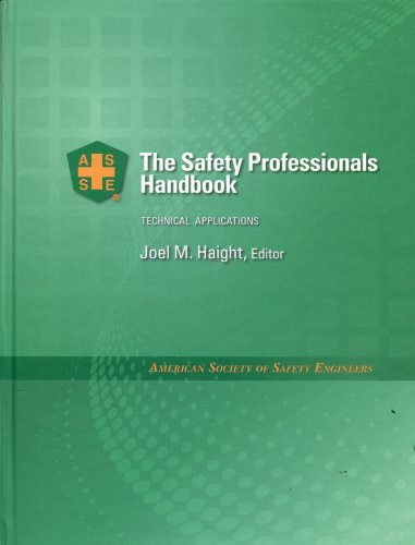 The Safety Professionals Handbook: Technical Applications