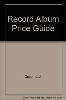 Original Record Collectors Price Guide: Presleyana Price Guide, the Only Complete Listing of Elvis 39: Songs and Recordings, 1st Edition