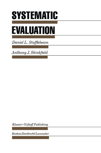 Systematic Evaluation: A Self-Instructional Guide to Theory and Practice (Evaluation in Education and Human Services)