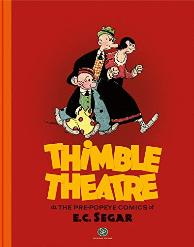 Thimble Theatre and the Pre-Popeye Cartoons of E. C. Segar (Best Motorcycle Paint Colors)