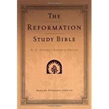 The Reformation Study Bible: English Standard Version