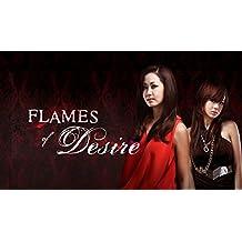 Flames of Desire - Doblado al Español - Season 1