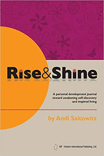 8e39cad626 Rise & Shine: A personal development journal toward awakening  self-discovery and inspired living Paperback – December 2, 2013