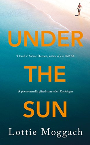 Download for free Under the Sun: An addictive literary thriller that will have you hooked