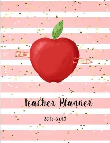 Book Teacher Planner 2018-2019: Teacher Planner, Lesson Planner and Record Book. Setting Yearly Goal and [P.D.F]