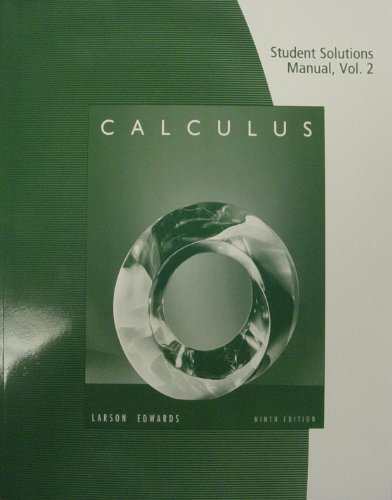 Student solutions manual, volume 2 (chapters 11-16) for larson.